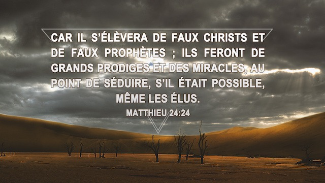 Versets bibliques sur la façon de discerner le vrai des faux Christs