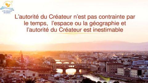 L'autorité du Créateur n'est pas contrainte par le temps, l'espace ou la géographie et l'autorité du Créateur est inestimable