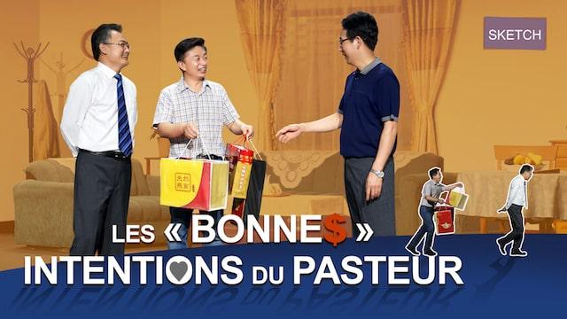 Meilleur sketch chrétien en français  – Les « bonnes » intentions du pasteur
