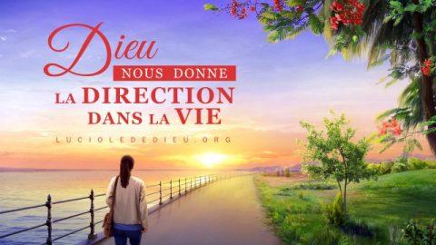 Dieu nous donne la direction dans la vie