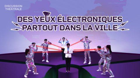 Vidéo chrétienne en français - Des yeux électroniques partout dans la ville (Discussion théâtrale)