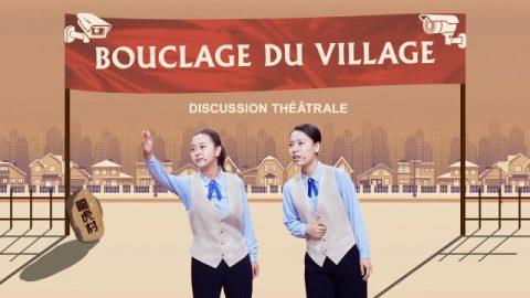 Bouclage du village | Spectacle chrétien en français (Discussion théâtrale)