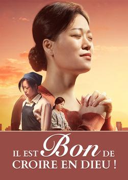 Film chrétien 2019 | Il est bon de croire en Dieu (Histoire vraie)