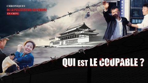 Film documentaire chrétien HD | « Chronique de la persécution religieuse en Chine » Qui est le coupable?