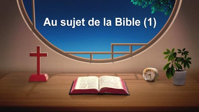 Au sujet de la Bible (1)