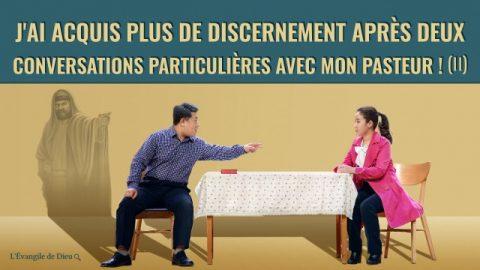 J'ai acquis plus de discernement après deux conversations particulières avec mon pasteur   (II)