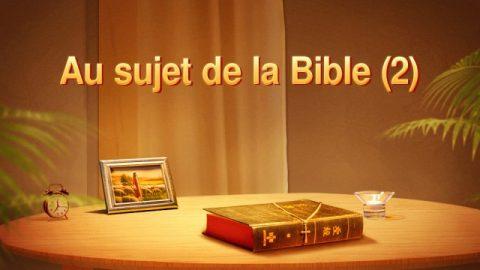 Au sujet de la Bible (2)