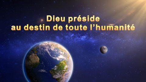 Dieu préside au destin de toute l'humanité