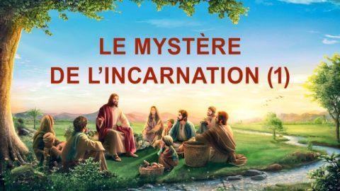 Le mystère de l'incarnation (1)