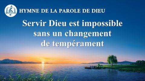Servir Dieu est impossible sans un changement de tempérament
