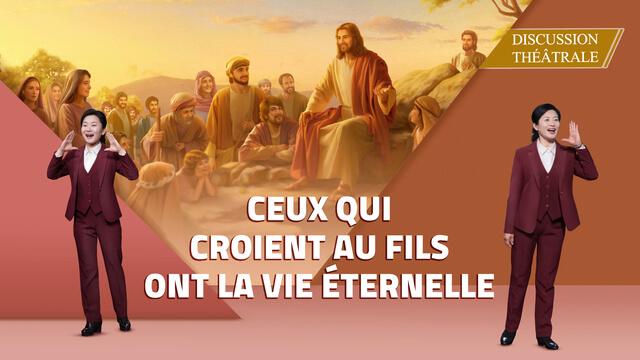Vidéo chrétienne – Ceux qui croient au Fils ont la vie éternelle (Discussion théâtrale)