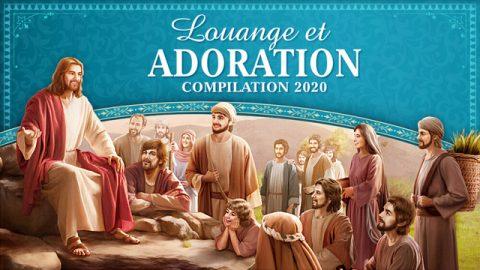Louange et Adoration Compilation 2020
