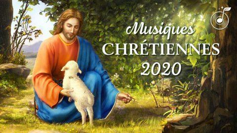 Musiques chrétiennes en français 2020