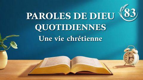 Paroles de Dieu quotidiennes   « L'humanité corrompue a davantage besoin du salut du Dieu incarné »   Extrait 83