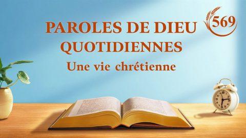 Paroles de Dieu quotidiennes   « Comprendre la nature et mettre la vérité en pratique »   Extrait 569