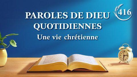 Paroles de Dieu quotidiennes | « Concernant la pratique de la prière » | Extrait 416