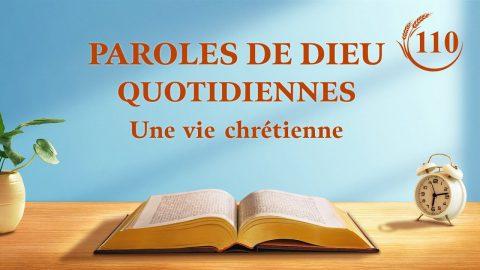 Paroles de Dieu quotidiennes | « Préface » | Extrait 110