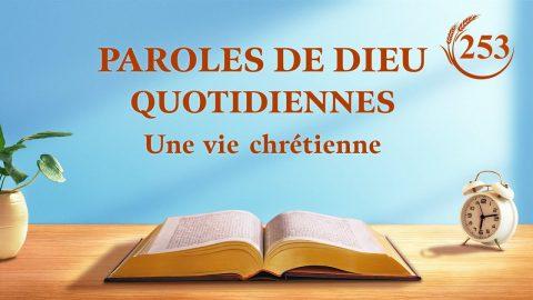Paroles de Dieu quotidiennes | « Le deuxième aspect de la signification de l'incarnation » | Extrait 253