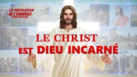 Film chrétien « Le Messager de l'Évangile » Le Christ est Dieu incarné (Partie 2/3)
